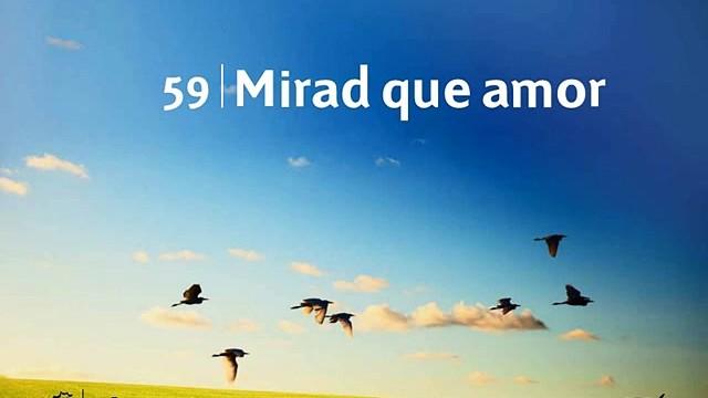 Himno 59 | Mirad que amor | Himnario Adventista