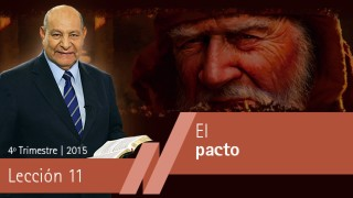Comentario | Lección 11 | El Pacto | Pastor Alejandro Bullón | Escuela Sabática