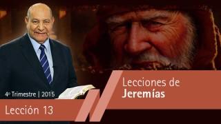 Comentario | Lección 13 | Lecciones de Jeremías | Pastor Alejandro Bullón | Escuela Sabática