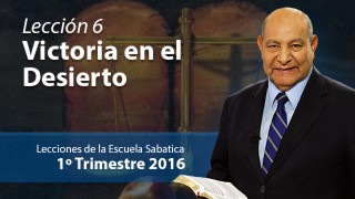 Comentario   Lección 6   Victoria en el desierto   Pastor Alejandro Bullón   Escuela Sabática