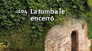 Himno 104 | La tumba le encerró | Himnario Adventista