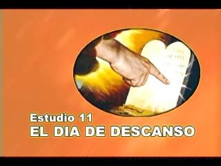 11/25 – El Dia de Descanso – SERIE DE ESTUDIO: DIOS REVELA SU AMOR