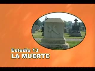 13/25 | La Muerte | SERIE DE ESTUDIO: DIOS REVELA SU AMOR
