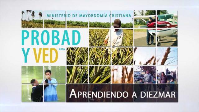 30 de abril | Aprendiendo a diezmar | Probad y Ved 2016 | Iglesia Adventista