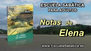 Notas de Elena | Sábado 2 de abril 2016 | Comienza el ministerio | Escuela Sabática