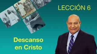 Comentario | Lección 6 | Descanso en Cristo | Pr. Alejando Bullón | Escuela Sabática
