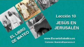 Lección 10 | Lunes 30 de mayo 2016 | Jesús en el templo | Escuela Sabática