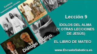 Resumen | Diálogo Bíblico | Lección 9 | Ídolos del alma | Escuela Sabática