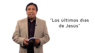Bosquejo | Lección 12 | Los últimos días de Jesús | Pr. Edison Choque | Escuela Sabática