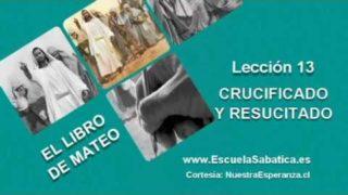 Lección 13 | Lunes 20 de junio 2016 | Nuestro sustituto crucificado | Escuela Sabática