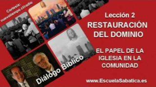 Diálogo Bíblico   Domingo 3 de julio 2016   Creados para dominar   Escuela Sabática