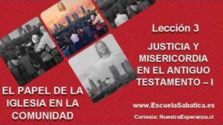 Lección 3 | Domingo 10 de julio 2016 | Misericordia y justicia | Escuela Sabática