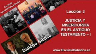 Resumen   Diálogo Bíblico   Lección 3   Justicia y misericordia I   Escuela Sabática