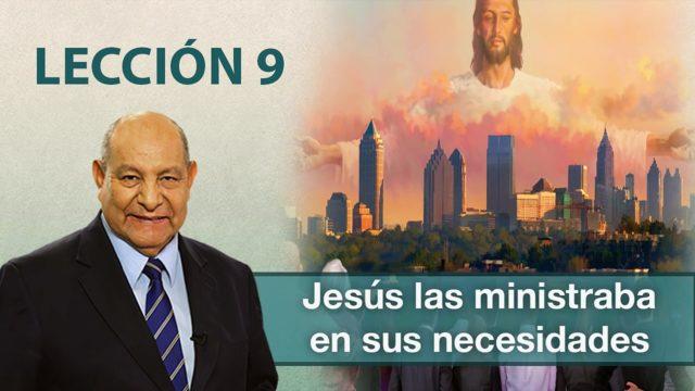 Comentario | Lección 9 | Jesús las ministraba en sus necesidades | Pr. Alejandro Bullón | Escuela Sabática