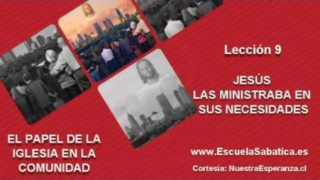Lección 9 | Jueves 25 de agosto 2016 | La iglesia en acción | Escuela Sabática