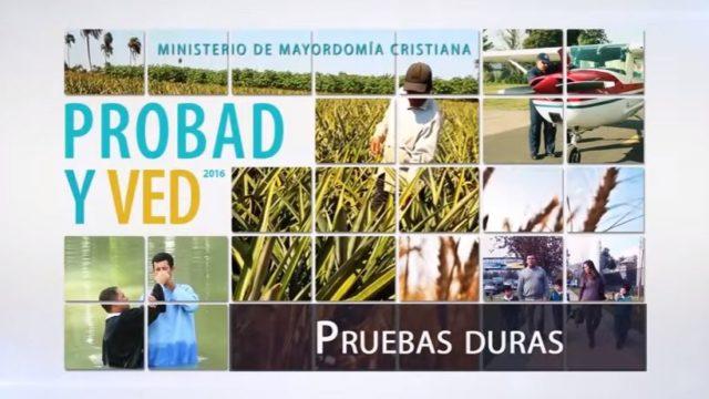 27 de agosto | Pruebas duras | Probad y Ved 2016 | Iglesia Adventista