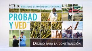 10 de septiembre | Diezmo para la construcción | Probad y Ved 2016 | Iglesia Adventista