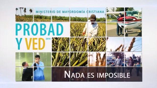 17 de septiembre | Nada es imposible | Probad y Ved 2016 | Iglesia Adventista