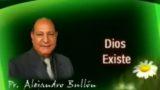 1 | Dios Existe | La fe de Jesús | Pastor Alejandro Bullón