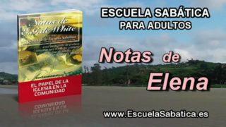 Notas de Elena | Jueves 15 de septiembre 2016 | Alcanzar las ciudades | Escuela Sabática