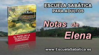Notas de Elena | Sábado 10 de septiembre 2016 | Ministerio urbano en el tiempo del fin | Escuela Sabática
