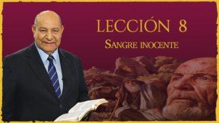 Comentario | Lección 8 | Sangre Inocente | Escuela Sabática | Pr. Alejandro Bullón