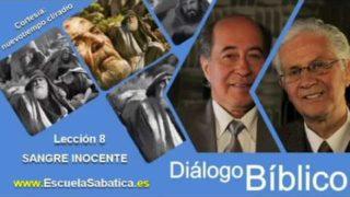Resumen | Diálogo Bíblico | Lección 8 | Sangre inocente | Escuela Sabática