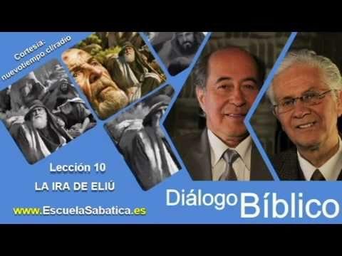 Resumen   Diálogo Bíblico   Lección 10   La ira de Eliú   Escuela Sabática