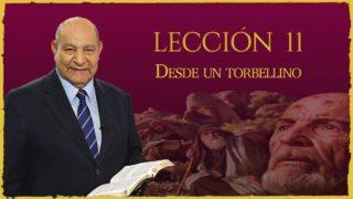 Comentario | Lección 11 | Desde un torbellino | Escuela Sabática | Pr. Alejandro Bullón