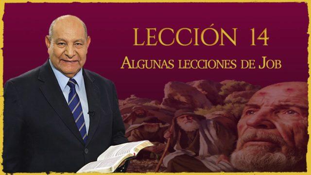 Comentario | Lección 14 | Algunas lecciones de Job | Escuela Sabática | Pr. Alejandro Bullón