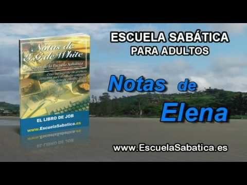 Notas de Elena | Jueves 8 de diciembre 2016 | Arrepentido en polvo y ceniza | Escuela Sabática