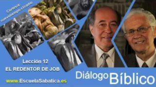 Resumen | Diálogo Bíblico | Lección 12 | El redentor de Job | Escuela Sabática