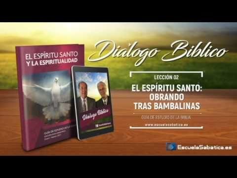 Diálogo Bíblico   Jueves 12 de enero de 2017   El Espíritu Santo y Cristo   Escuela Sabática