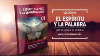 Lección 1   Jueves 5 de enero 2017   El Espíritu Santo y la Palabra   Escuela Sabática
