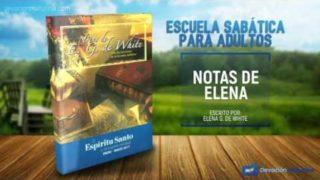 Notas de Elena | Lunes 9 de enero 2017 | El Espíritu Santo en la creación | Escuela Sabática