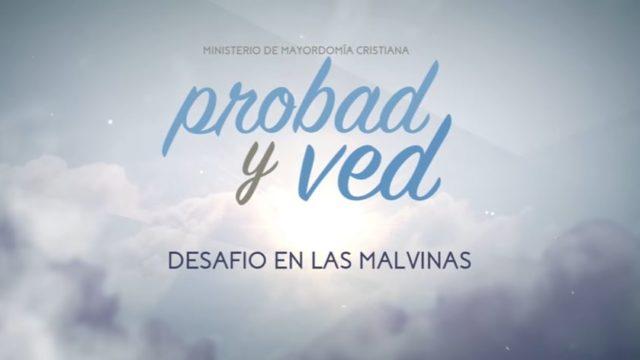 7 de enero | Desafío en las Malvinas | Probad y Ved 2017 | Iglesia Adventista