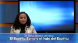 Lección 7 | El Espíritu Santo y el fruto del Espíritu | Escuela Sabática Universitaria