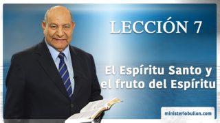 Comentario | Lección 7 | El Espíritu Santo y el fruto del Espíritu | Escuela Sabática | Pr. Alejandro Bullón