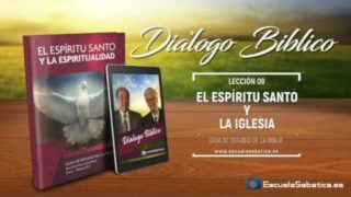 Diálogo Bíblico   Lunes 27 de febrero 2017   El Espíritu Santo nos une por medio del bautismo   Escuela Sabática