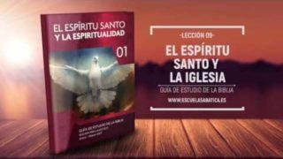 Lección 9   Jueves 2 de marzo 2017   El Espíritu Santo une a la iglesia en misión y servicio   Escuela Sabática