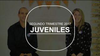 Clase de Juveniles | Pretrimestral | Segundo Trimestre 2017 | Escuela Sabática