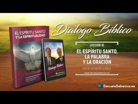 Diálogo Bíblico | Viernes 10 de marzo 2017 | Para estudiar y meditar | Escuela Sabática