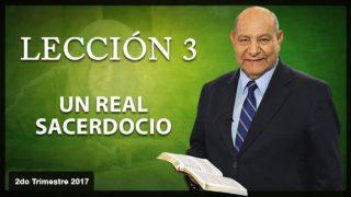 Comentario | Lección 3 | Un Real Sacerdocio | Escuela Sabática | Pr. Alejandro Bullón