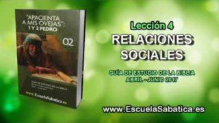 Lección 4 | Miércoles 19 de abril 2017 | Relaciones sociales | Escuela Sabática