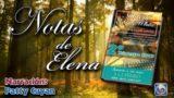 Notas de Elena | 29 de Abril del 2017 | Sufrir por Cristo | Escuela Sabática