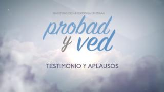20 de mayo | Testimonio y aplausos | Probad y Ved 2017 | Iglesia Adventista