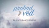 3 de junio | El restaurante iglesia | Probad y Ved 2017 | Iglesia Adventista