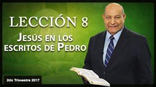Comentario | Lección 8 | Jesús en los escritos de Pedro | Escuela Sabática | Pr. Alejandro Bullón