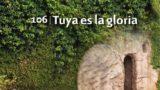 Himno 106 | Tuya es la gloria | Himnario Adventista
