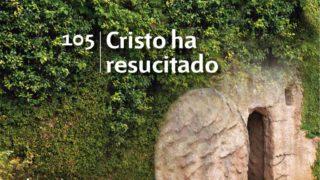 Himno 105 | Cristo ha resucitado | Himnario Adventista